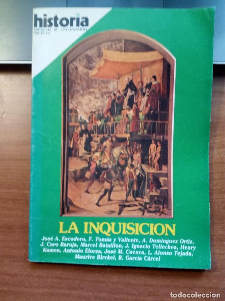 HISTORIA 16 ESPECIAL 10 ANIVERSARIOLA INQUISICIÓN (Coleccionismo - Revistas y Periódicos Modernos (a partir de 1.940) - Revista Historia 16)