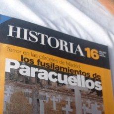 Coleccionismo de Revista Historia 16: HISTORIA 16 LOS FUSILAMENTOS DE PARACUELLOS.TERROR CÁRCELES DE MADRID. LA ESPANAS MEDIEVALES. Lote 243620685