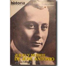 Coleccionismo de Revista Historia 16: HISTORIA 16. AÑO XI - Nº 127 - NOV.1986: JUICIO Y MUERTE DE JOSÉ ANTONIO. IAN GIBSON Y OTROS. Lote 243760695