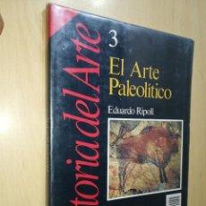 Coleccionismo de Revista Historia 16: HISTORIA 16 / 3 EL ARTE PALEOLITICO / EDUARDO RIPOLL / ESQ123. Lote 245631620