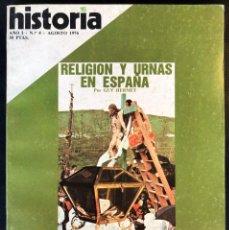 Coleccionismo de Revista Historia 16: REVISTA HISTORIA 16 - AÑO I - Nº4 - AGOSTO 1976 - RELIGIÓN Y URNAS EN ESPAÑA - ARIAS, LA SOLEDAD.... Lote 245902635