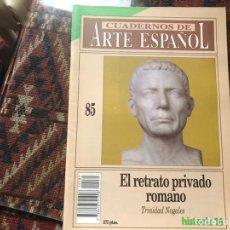 Coleccionismo de Revista Historia 16: EL RETRATO PRIVADO TRINIDAD NOGALES. CUADERNOS DE ARTE ESPAÑOL 85. Lote 246027030