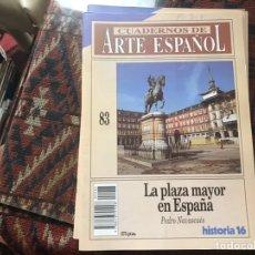 Coleccionismo de Revista Historia 16: LA PLAZA MAYOR EN ESPAÑA. PEDRO NAVASCUÉS. CUADERNOS DE ARTE ESPAÑOL 83. Lote 246027215