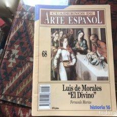 Coleccionismo de Revista Historia 16: LUIS DE MORALES EL DIVINO. FERNANDO MARÍAS. CUADERNOS DE ARTE ESPAÑOL 68. Lote 246027540
