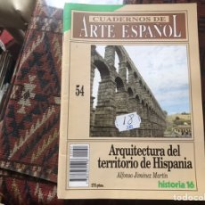 Coleccionismo de Revista Historia 16: ARQUITECTURA DEL TERRITORIO DE HISPANIA. ALFONSO JIMÉNEZ. CUADERNOS DE ARTE ESPAÑOL 54. Lote 246027745
