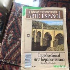 Coleccionismo de Revista Historia 16: INTRODUCCIÓN AL ARTE HISPANORROMANO. MANUEL BENDALA. CUADERNOS DE ARTE ESPAÑOL 42. Lote 246028145