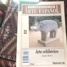 Coleccionismo de Revista Historia 16: ARTE CELTIBÉRICO. JOAQUÍN BARRIO . CUADERNOS DE ARTE ESPAÑOL 22. Lote 246028455