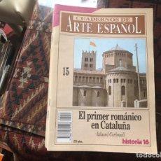 Coleccionismo de Revista Historia 16: EL PRIMER ROMÁNICO EN CATALUÑA. EDUARD CARBONELL. CUADERNOS DE ARTE ESPAÑOL 15. Lote 246028795