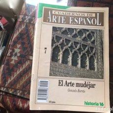 Coleccionismo de Revista Historia 16: EL ARTE MUDÉJAR. GONZALO BORRÁS. CUADERNOS DE ARTE ESPAÑOL 7. Lote 246028960