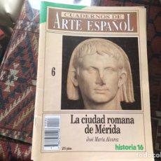 Coleccionismo de Revista Historia 16: LA CIUDAD ROMANA DE MÉRIDA. JOSÉ MARÍA ÁLVAREZ. CUADERNOS DE ARTE ESPAÑOL 6. Lote 246029090