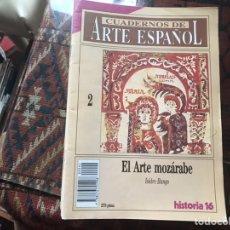 Coleccionismo de Revista Historia 16: EL ARTE MOZÁRABE. ISIDRO BANGO. CUADERNOS DE ARTE ESPAÑOL 2. Lote 246029245
