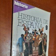 Coleccionismo de Revista Historia 16: HISTORIA DE ESPAÑA 9. HISTORIA 16. REVISTA. BUEN ESTADO.. Lote 246317560