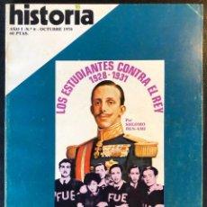 Coleccionismo de Revista Historia 16: REVISTA HISTORIA 16 - AÑO I - Nº6 - OCTUBRE 1976 - LOS ESTUDIANTES CONTRA EL REY 1928-1931 - MAO.... Lote 246463175