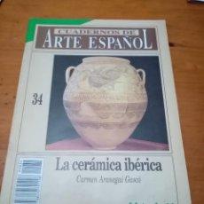 Coleccionismo de Revista Historia 16: CUADERNOS DE ARTE ESPAÑOL. Nº. 34. LA CERÁMICA IBÉRICA B7R. Lote 251234735
