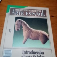 Coleccionismo de Revista Historia 16: CUADERNOS DE ARTE ESPAÑOL. Nº. 71. INTRODUCCIÓN AL ARTE IBÉRICO. B7R. Lote 251235190