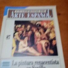 Coleccionismo de Revista Historia 16: CUADERNOS DE ARTE ESPAÑOL. Nº. 87. LA PINTURA RENACENTISTA EN SEVILLA. B7R. Lote 251235615