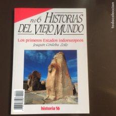 Coleccionismo de Revista Historia 16: HISTORIAS DEL VIEJO MUNDO, Nº 6. JOAQUÍN CÓRDOBA ZOILO. LOS PRIMEROS ESTADOS INDOEUROPEOS. HITITAS.. Lote 252046575