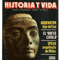 Coleccionismo de Revista Historia 16: HISTORIA Y VIDA. Nº 175. AKENATON, HIJO DEL SOL. OCTUBRE 1982.(T/15). Lote 255919775