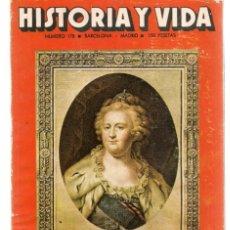 Coleccionismo de Revista Historia 16: HISTORIA Y VIDA. Nº 178. CATALINA DE RUSIA. ENERO, 1983. (T/15). Lote 255920055