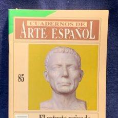 Colecionismo da Revista Historia 16: CUADERNOS DE ARTE ESPAÑOL Nº85 EL RETRATO PRIVADO ROMANO HISTORIA 16 24X17CMS. Lote 258926920