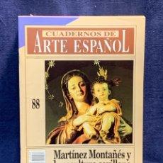 Collectionnisme de Magazine Historia 16: CUADERNOS DE ARTE ESPAÑOL Nº88 MARTINEZ MONTAÑES Y LA ESCULTURA SEVILLANA HISTORIA 16 24X17CMS. Lote 258927880