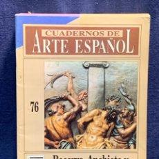 Collectionnisme de Magazine Historia 16: CUADERNOS DE ARTE ESPAÑOL Nº76 BECERRA ANCHIETA Y LA ESCULTURA ROMANISTICA HISTORIA 16 24X17CMS. Lote 258927995