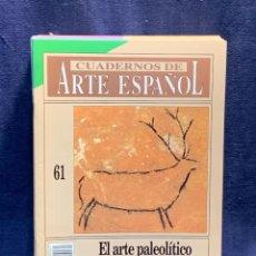 Collectionnisme de Magazine Historia 16: CUADERNOS DE ARTE ESPAÑOL Nº61 EL ARTE PALEOLITICO EN LA PENINSULA IBERICA HISTORIA 16 24X17CMS. Lote 258928330