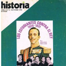 Coleccionismo de Revista Historia 16: HISTORIA 16 Nº 6, LOS ESTUDIANTES CONTRA EL REY 1928-1931, MAO, FIN DEL AFRICA BLANCA, VER INDICE. Lote 260405520