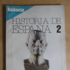 Coleccionismo de Revista Historia 16: HISTORIA 16 - HISTORIA DE ESPAÑA 2 - HISPANIA ROMANA - 1980. Lote 262596430