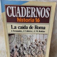 Coleccionismo de Revista Historia 16: REVISTA CUADERNOS HISTORIA 16- NUMERO 67- LA CAÍDA DE ROMA. Lote 262903010