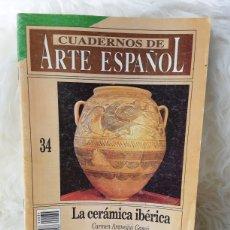 Coleccionismo de Revista Historia 16: CUADERNOS DEL ARTE ESPAÑOL- NUMERO 34- LA CERÁMICA IBÉRICA. Lote 262905375