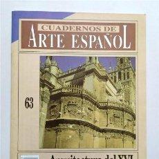 Collectionnisme de Magazine Historia 16: ARQUITECTURA DEL XVI EN SEVILLA. CUADERNOS DE ARTE ESPAÑOL. NÚM. 63. HISTORIA 16. Lote 263057850