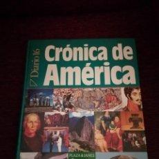 Coleccionismo de Revista Historia 16: CRÓNICA DE AMÉRICA. DIARIO 16.. Lote 269472663