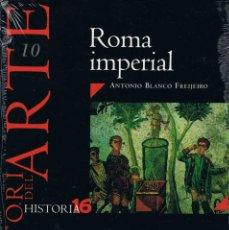 Coleccionismo de Revista Historia 16: HISTORIA DEL ARTE Nº 10. ROMA IMPERIAL. HISTORIA 16 - ANTONIO BLANCO FREIJEIRO (PRECINTADO). Lote 279438858