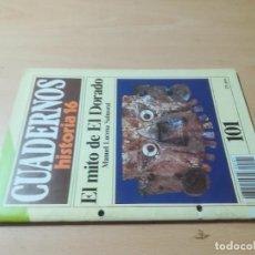 Coleccionismo de Revista Historia 16: CUADERNOS HISTORIA 16 / 101 MITO DE EL DORADO / MANEL LUCENA / AJ16. Lote 279590408
