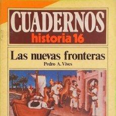 Coleccionismo de Revista Historia 16: LAS NUEVAS FRONTERAS - CUADERNOS HISTORIA 16, Nº 109. Lote 288970743
