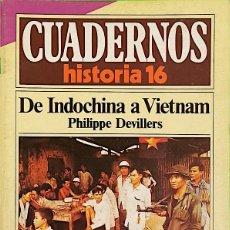 Coleccionismo de Revista Historia 16: DE INDOCHINA A VIETNAM - CUADERNOS HISTORIA 16, Nº 114. Lote 289319018
