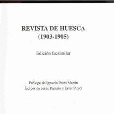Coleccionismo de Revista Historia y Vida: REVISTA DE HUESCA (1903-1905). EDICIÓN FACSÍMIL.. Lote 17804896
