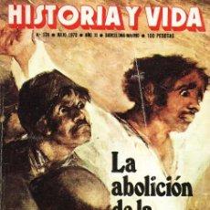 Coleccionismo de Revista Historia y Vida: REVISTA - HISTORIA Y VIDA - Nº124 - LA ABOLICIÓN DE LA PENA DE MUERTE - JULIO 1978. Lote 3277633