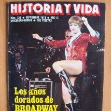 Coleccionismo de Revista Historia y Vida: HISTORIA Y VIDA Nº 126 - SEPTIEMBRE 1978. Lote 17394455