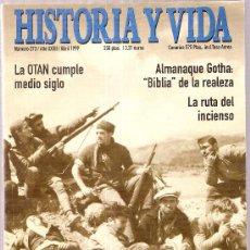Coleccionismo de Revista Historia y Vida: 60 AÑOS DESPUES LA GUERRA CIVIL A DEBATE. HISTORIA Y VIDA. Nº 373. ABRIL, 1999. 26 X 17 CM. 128 PAG.. Lote 7471686