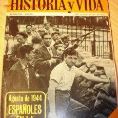 Coleccionismo de Revista Historia y Vida: LIBRO -ESPAÑOLES EN LA LIBERACIÓN DE PARÍS- Nº 36 DE LA COLECCIÓN HISTORIA Y VIDA. MARZO 1971.. Lote 1684355