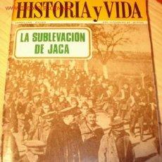 Coleccionismo de Revista Historia y Vida: LIBRO -LA SUBLEVACIÓN DE JACA- Nº 33 DE LA COLECCIÓN HISTORIA Y VIDA. DICIEMBRE 1970.. Lote 1684365