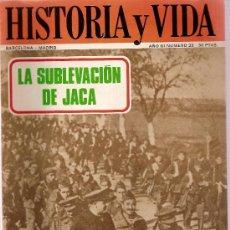 Coleccionismo de Revista Historia y Vida: REVISTA HISTORIA Y VIDA Nº 33 AÑO III LA SUBLEVACION DE JACA. Lote 22673754