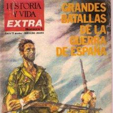 Coleccionismo de Revista Historia y Vida: REVISTA HISTORIA Y VIDA EXTRA Nº 1 GRANDES BATALLAS DE LA GUERRA DE ESPAÑA EDITORA NACIONAL. Lote 18321695