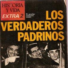 Coleccionismo de Revista Historia y Vida: REVISTA HISTORIA Y VIDA EXTRA Nº 2 LOS VERDADEROS PADRINOS LA MAFIA. Lote 24605027