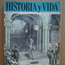 Coleccionismo de Revista Historia y Vida: REVISTA HISTORIA Y VIDA AÑO III Nº 3 - DIEGO DE LEON INTENTA RAPTAR A ISABLE II - AÑO 1970. Lote 23473456
