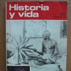 Coleccionismo de Revista Historia y Vida: REVISTA HISTORIA Y VIDA AÑO V Nº 47 - GANDHI INDIRA GANDHI - AÑO 1972. Lote 24034809