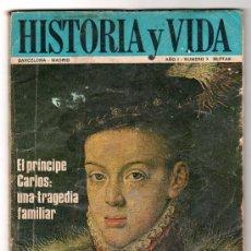 Coleccionismo de Revista Historia y Vida: REVISTA MENSUAL HISTORIA Y VIDA. AÑO I. Nº 9. MADRID BARCELONA DICIEMBRE DE 1968. Lote 15165378