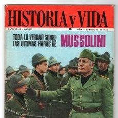 Coleccionismo de Revista Historia y Vida: REVISTA MENSUAL HISTORIA Y VIDA. AÑO II. Nº 14. MADRID BARCELONA MAYO DE 1969. Lote 15165400